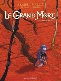 Régis Loisel et Jean-Blaise Djian - Le Grand Mort Tome 1 : Larmes d'abeille.