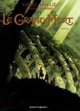 Régis Loisel et Jean-Blaise Djian - Le Grand Mort Tome 2 : Pauline....