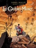 Régis Loisel et Jean-Blaise Djian - Le Grand Mort Tome 4 : Sombre.