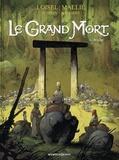 Régis Loisel et Jean-Blaise Djian - Le Grand Mort Tome 6 : Brèche.