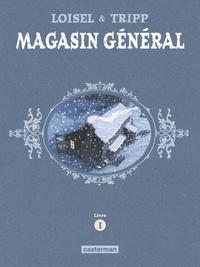 Magasin général Livre 1 - Régis Loisel | Showmesound.org