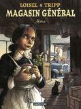Régis Loisel et Jean-Louis Tripp - Magasin général Tome 1 : Marie.