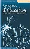 Régis Malenfant - A propos... d'éducation et de croissance personnelle.