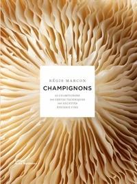 Régis Marcon - Champignons.