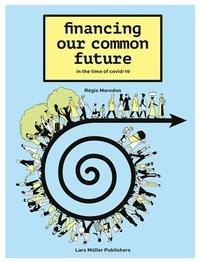 Régis Marodon - Financing our common future.