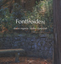 Régis Martin et Guillaume Peronne - Fontfroide(s) - Douze regards/twelve viewpoints.
