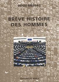 Régis Messac - Brève histoire des hommes.