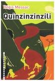 Régis Messac - Quinzinzinzili.