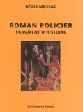 Régis Messac - Roman policier - Fragment d'histoire.