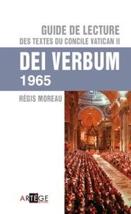 Régis Moreau - Guide de lecture des textes du concile Vatican II - Dei Verbum.