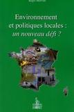 Régis Morvan - Environnement et politiques locales : un nouveau défi ?.