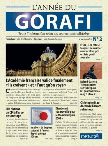 L'année du Gorafi : toute l'information selon des sources contradictoires. Vol.2