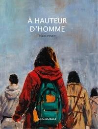 Régis Penet - A Hauteur d'Homme.