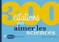 Régis Pineau - 300 citations pour aimer les sciences.