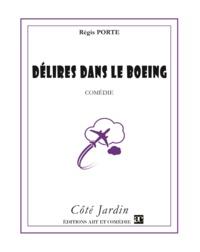 Régis Porte - Délires dans le Boeing - Comédie.