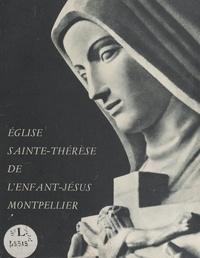 Régis Sérime - L'église Sainte-Thérèse de l'Enfant-Jésus, Montpellier.