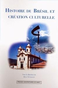 Régis Tettamanzi - Histoire du Brésil et création culturelle.
