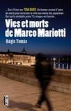 Régis Tomàs - Vies et morts de Marco Mariotti.