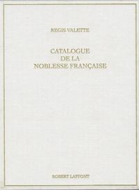 Accentsonline.fr Catalogue de la noblesse française au XXIe siècle - Et catalogue provincial sous Louis XVI et au 19e siècle Image