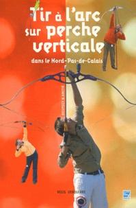 Tir à larc sur perche verticale dans le Nord-Pas-de-Calais.pdf