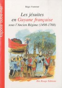Deedr.fr Les jésuites en Guyane française sous l'Ancien Régime (1498-1768) Image