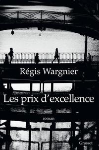 Régis Wargnier - Les prix d'excellence - premier roman.