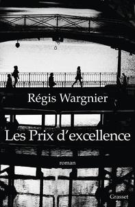 Régis Wargnier - Les prix d'excellence.