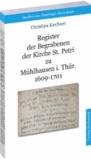 Register der Begrabenen der Kirche St. Petri zu Mühlhausen i. Thür. 1609-1701 (Band 3).
