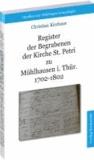 Register der Begrabenen der Kirche St. Petri zu Mühlhausen i. Thür. 1702-1802 (Band 4).