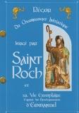 Régor - Du cheminement initiatique imagé par saint Roch et sa vie exemplaire d'après les enseignements d'Emmanuel.