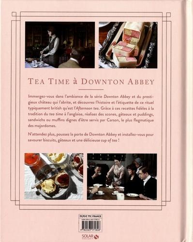 Tea time à Downton Abbey. Scones, muffin et autres douceurs pour goûter à l'anglaise