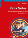 Reha Notes - Assessments - Interventionen - Evaluationen.
