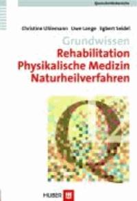 Rehabilitation, Physikalische Medizin, Naturheilverfahren.