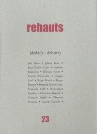 Franck Venaille et Jean-François Puff - Rehauts 23, Printemps-Eté 20 : (Dedans-dehors).