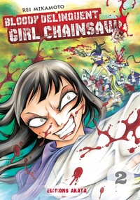 Rei Mikamoto - Bloody Delinquent Girl Chainsaw Tome 2 : .