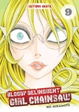 Rei Mikamoto - Bloody Delinquent Girl Chainsaw Tome 9 : .