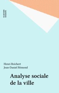 Reichert - Analyse sociale de la ville.