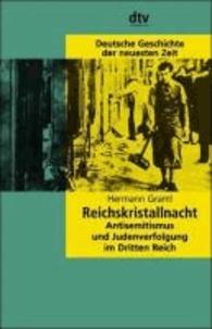 Reichskristallnacht - Antisemitismus und Judenverfolgung im Dritten Reich. Deutsche Geschichte der neuesten Zeit.