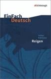 Reigen. Zehn Dialoge: Gymnasiale Oberstufe - EinFach Deutsch Textausgaben.