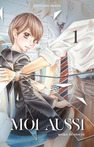 Reiko Momochi - Moi aussi Tome 1 : .