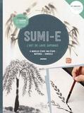 Reiko Nishijima et Makiko Fukuda - Sumi-e - L'art du lavis japonais - 8 modèles étape par étape, matériel, conseils.