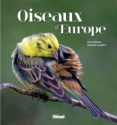 Rein Hofman et Guilhem Lesaffre - Oiseaux d'Europe.