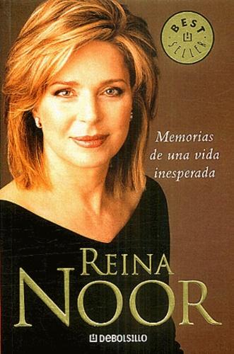 Reina Noor - Memorias de una vida inesperada.