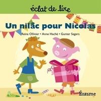 Reina Olivier et  Gunter Segers - Un nilâc pour Nicolas - une histoire pour lecteurs débutants (5-8 ans).