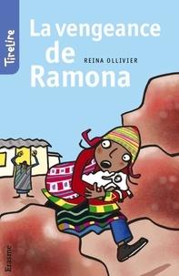 Reina Ollivier et  Benoît Coppé - La vengeance de Ramona - une histoire pour les enfants de 8 à 10 ans.