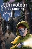 Reina Ollivier et  TireLire - TireLire  : Un voleur au camping - Une histoire pour les enfants de 8 à 10 ans.
