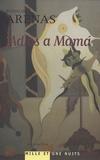 Reinaldo Arenas - Adios a mama.