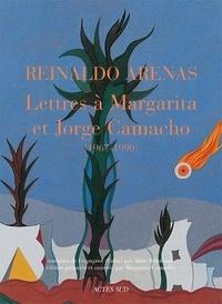 Reinaldo Arenas - Lettres à Margarita et Jorge Camacho (1967-1990).