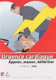 Reine Bellivier - Urgence cardiaque - Appeler, masser, défibriller.