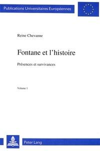 Reine Chevanne - Fontane et l'histoire - Présences et survivances.